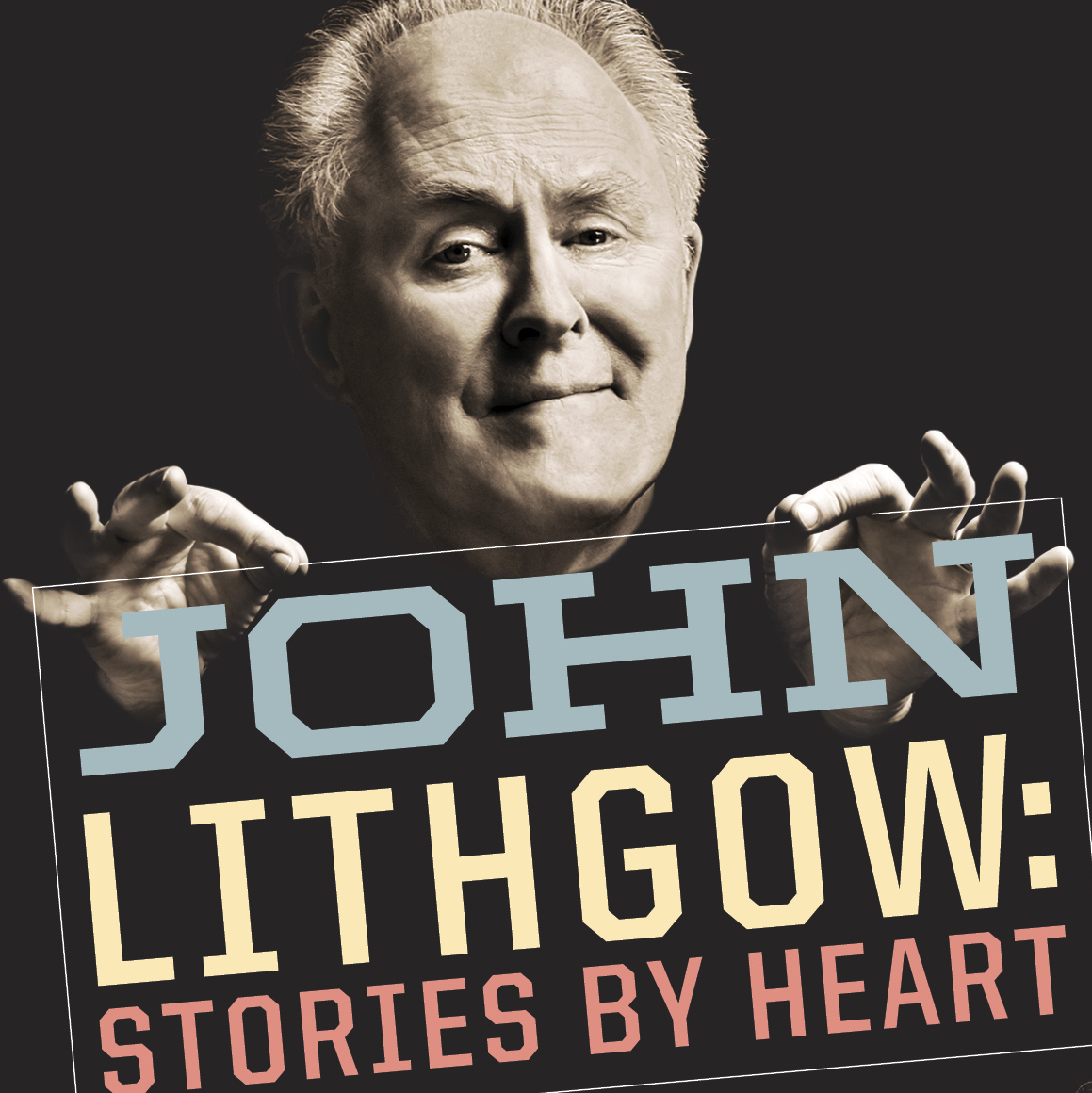 John Lithgow Showing And Telling Stories By Heart On Broadway